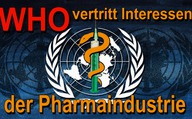 WHO vertritt Interessen der Pharmaindustrie