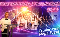 Trailer zum Mega-Event / Internationale Freundschaft 2017