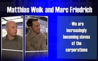 Matthias Weik and Marc Friedrich - We are increasingly becoming slaves of the corporations