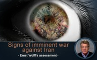 Signs of imminent war against Iran (Ernst Wolff's assessment)