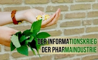 Der Informationskrieg der Pharmaindustrie