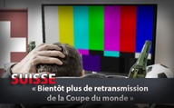 Suisse : « Bientôt plus de retransmission de la Coupe du monde »