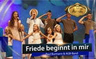 ♫ Friede beginnt in mir ♫ – Paul Burmann & AGB-Band