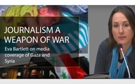 Eva Bartlett on media coverage of Gaza and Syria: Journalism - a weapon of war