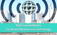 Total surveillance via 5G and Wireless Lan technology