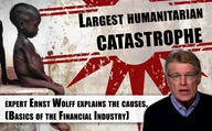 """Largest humanitarian catastrophe"": Financial expert Ernst Wolff explains the causes.  (Basics of the Financial Industry)"