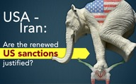 USA-Iran: Are the renewed US sanctions justified?
