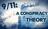 9/11: A Conspiracy Theory (by James Corbett)