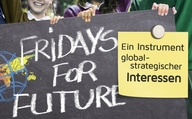 Fridays for Future – ein Instrument global-strategischer Interessen