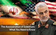 The Assassination of Soleimani: What You Need to Know
