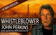 Whistleblower John Perkins deckt geheimes Weltimperium auf [16 min. Version]
