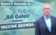 """Bill Gates' Globalist Vaccine Agenda"" - by Robert F. Kennedy Jr."