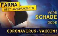 Farma niet aansprakelijk voor schade door coronavirusvaccin!