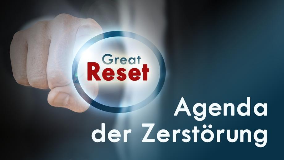 Great Reset: Agenda der Zerstörung