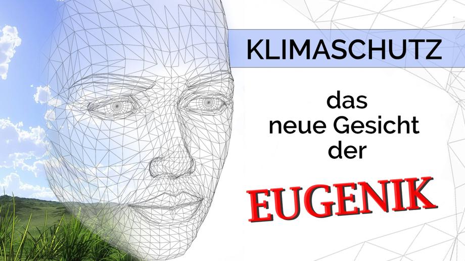 Klimaschutz – das neue Gesicht der Eugenik