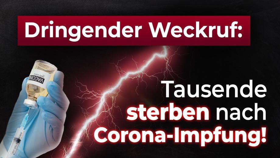 DRINGENDER WECKRUF: Tausende sterben nach Corona-Impfung!