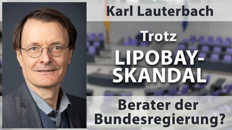 Karl Lauterbach: Trotz Lipobay-Skandal Berater der Bundesregierung?