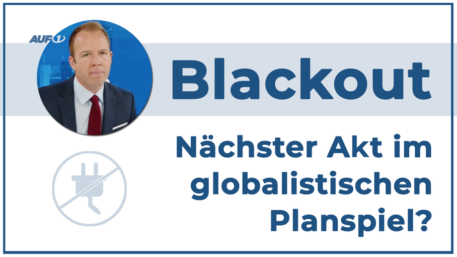 Blackout – Nächster Akt im globalistischen Planspiel?