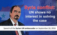 Syria conflict: UN shows no interest in solving the case  (Speech of the Syrian UN ambassador on September 10, 2016)