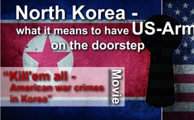 North Korea – what it means to have US-Army on the doorstep (Documentary: Kill' em all, American War Crimes in Korea)