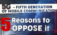 5G - Fifth Generation of Mobile Communications – 5 Reasons to oppose it