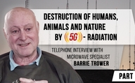 Telephone interview with microwave specialist Barrie Trower (Part 2): Microwave ...