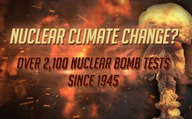 Nuclear climate change? Over 2,100 nuclear bomb tests since 1945
