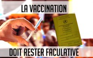 La vaccination doit rester facultative