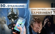 5G-Strahlung – unkontrolliertes Experiment?
