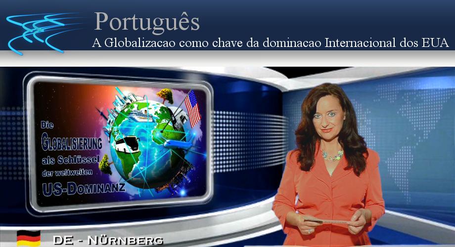 A Globalizacao como chave da dominacao Internacional dos EUA