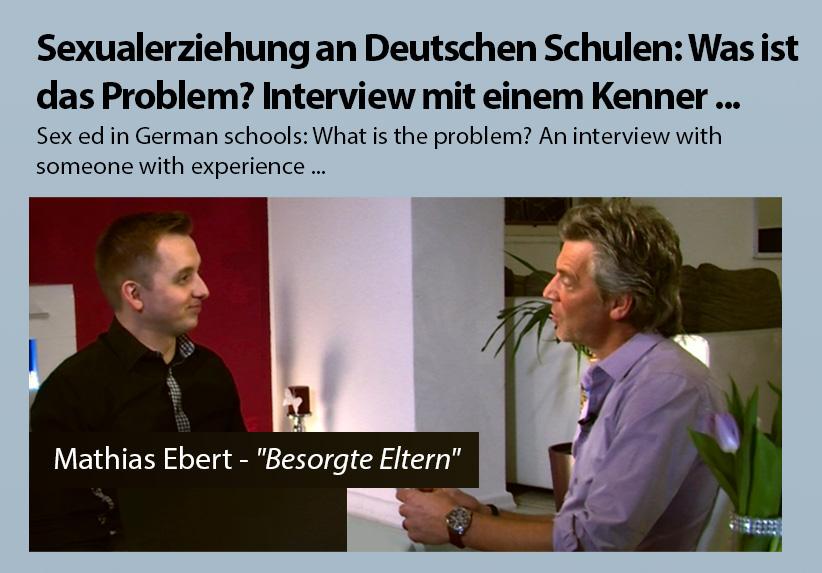 Sexualerziehung an Deutschen Schulen: Was ist das Problem? Interview mit einem Kenner ...