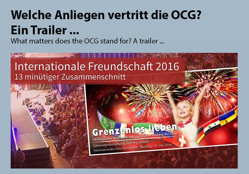 Welche Anliegen vertritt die OCG? Ein Trailer ...
