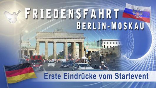 Friedensfahrt Berlin-Moskau – Erste Eindrücke vom Startevent